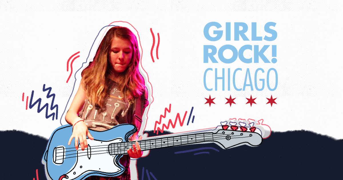 Home Page Girls Rock Chicago Girls Rock Chicago